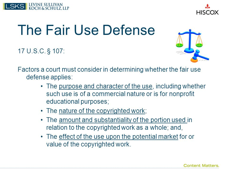 The Fair Use Defense 17 U.S.C.