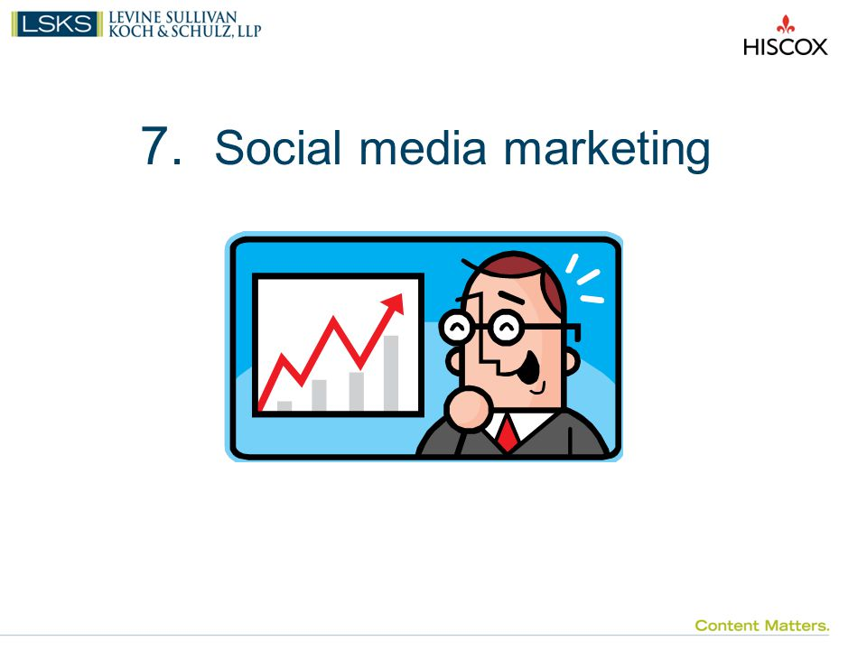 7. Social media marketing