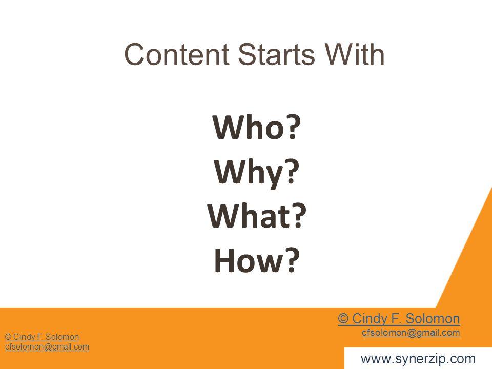 © Cindy F. Solomon cfsolomon@gmail.com Content Starts With Who.