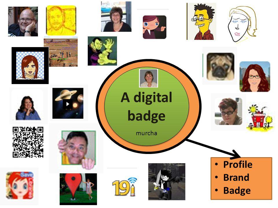 A digital badge Profile Brand Badge murcha