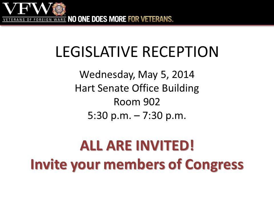 LEGISLATIVE RECEPTION Wednesday, May 5, 2014 Hart Senate Office Building Room 902 5:30 p.m.