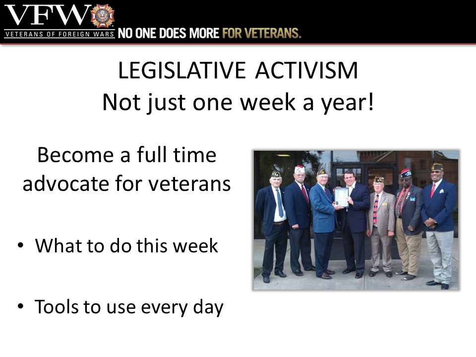 LEGISLATIVE ACTIVISM Not just one week a year.
