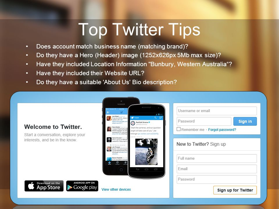 Top Twitter Tips Does account match business name (matching brand).