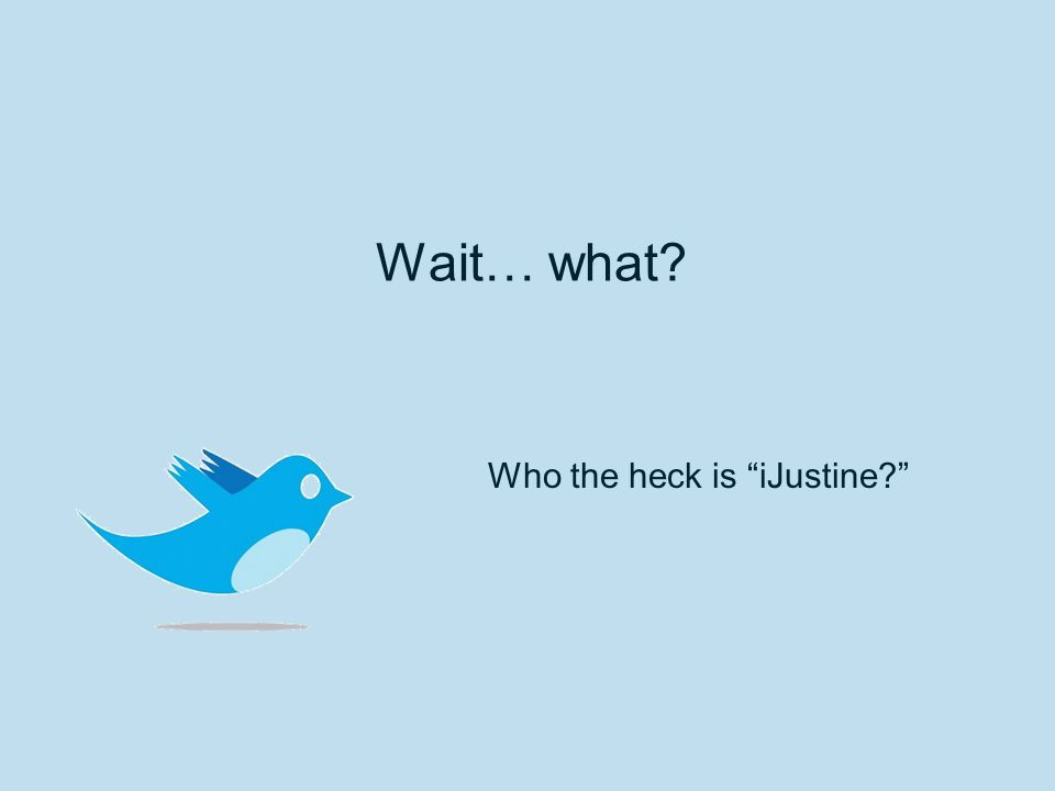 "Wait… what? Who the heck is ""iJustine?"""