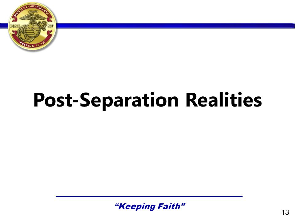 Post-Separation Realities 13