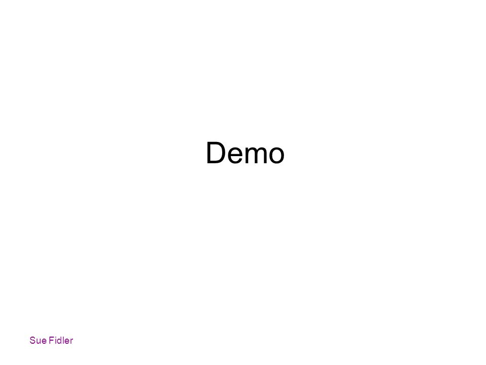 Demo Sue Fidler