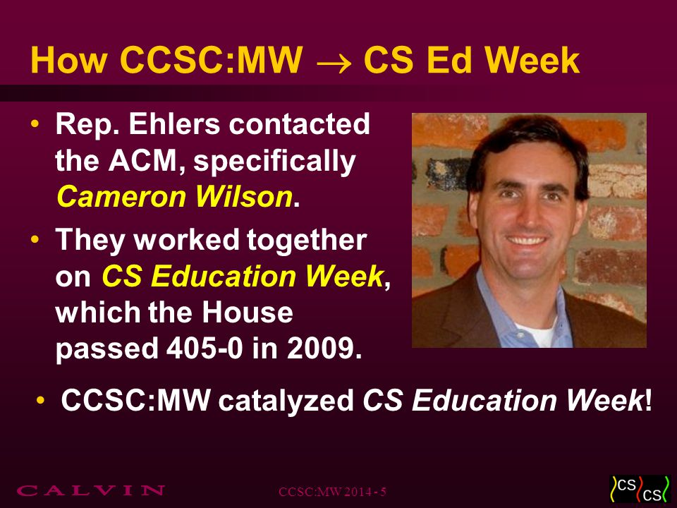 How CCSC:MW  CS Ed Week Rep. Ehlers contacted the ACM, specifically Cameron Wilson.