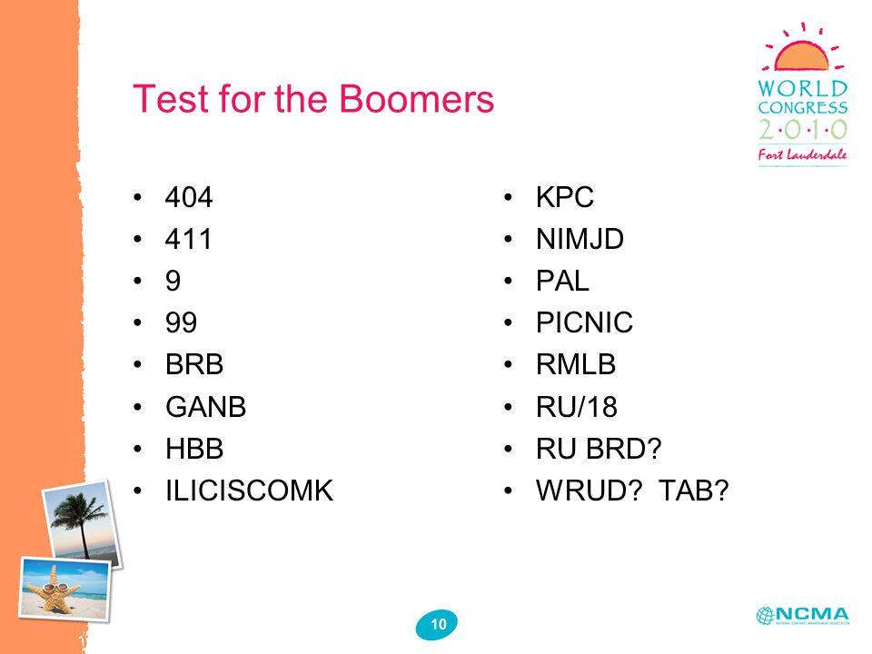 10 Test for the Boomers 404 411 9 99 BRB GANB HBB ILICISCOMK KPC NIMJD PAL PICNIC RMLB RU/18 RU BRD.