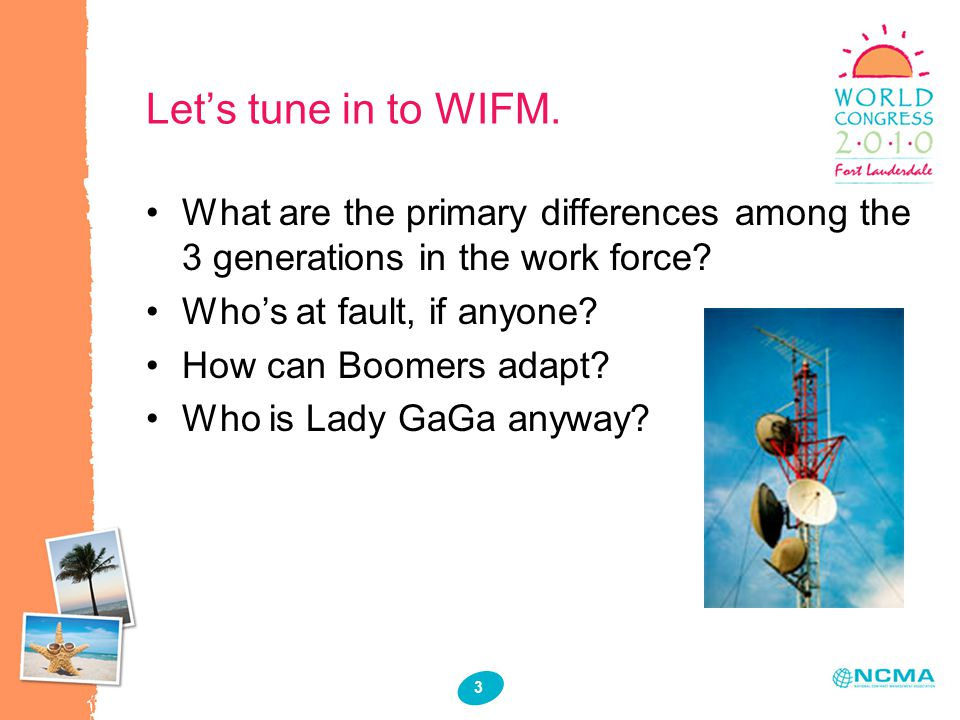 3 Let's tune in to WIFM.