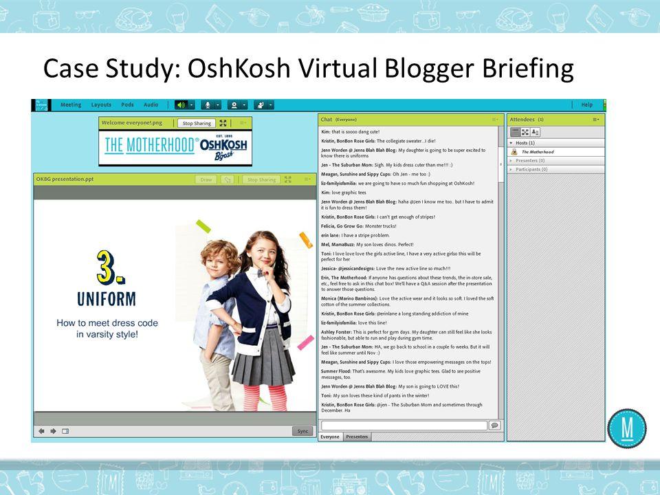 Case Study: OshKosh Virtual Blogger Briefing