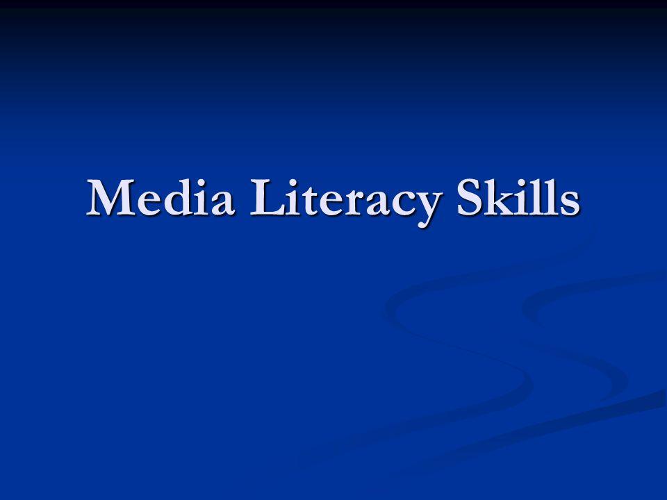 Media Literacy Skills