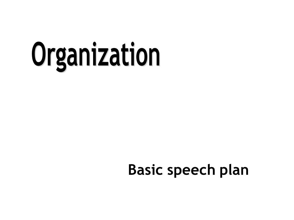 Basic speech plan