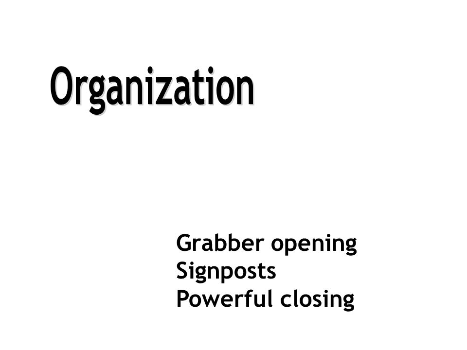 Grabber opening Signposts Powerful closing