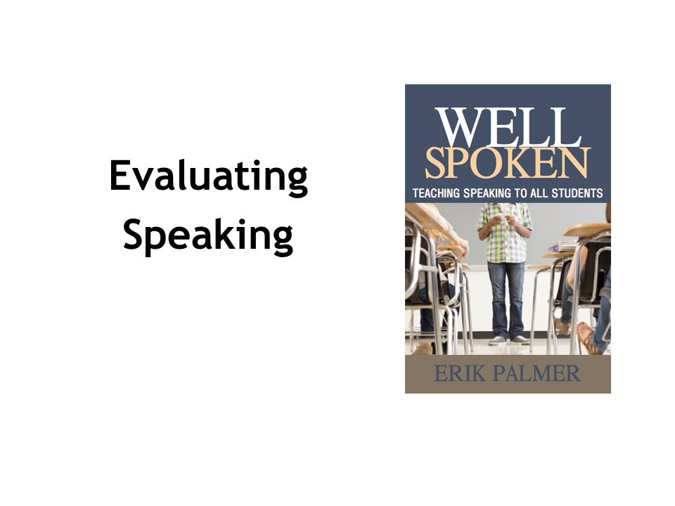 Evaluating Speaking