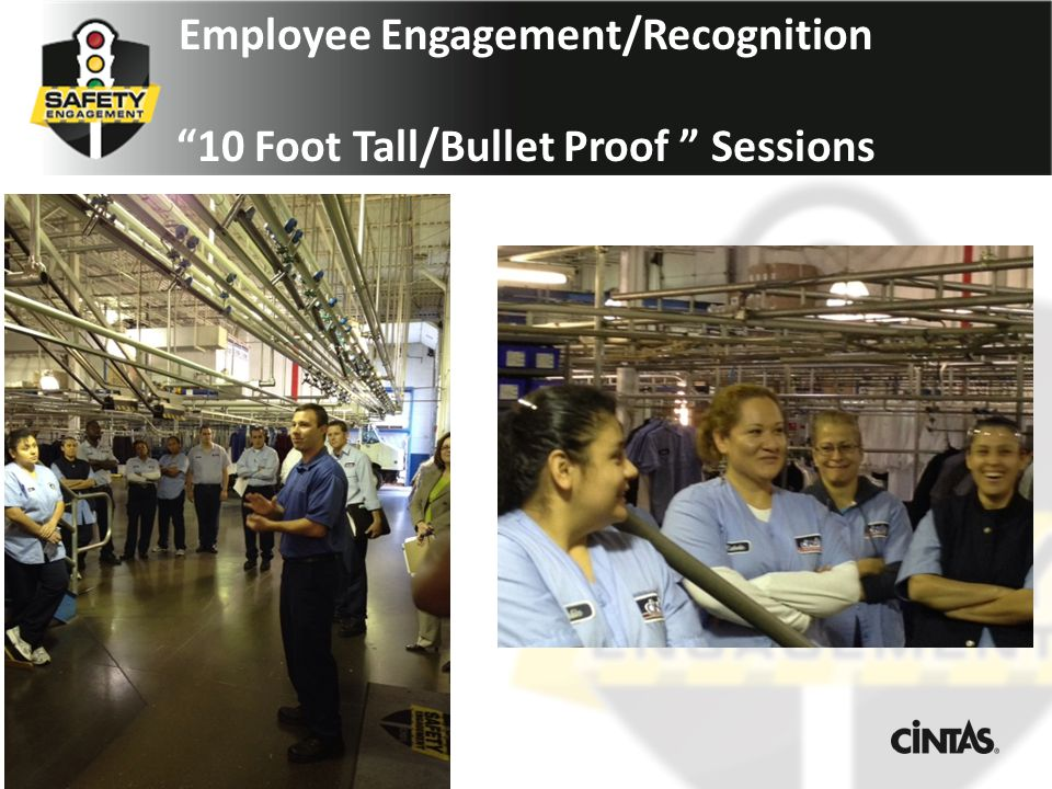 Employee Engagement/Recognition 10 Foot Tall/Bullet Proof Sessions