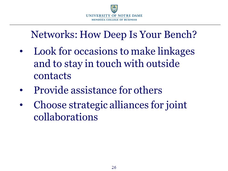 26 Networks: How Deep Is Your Bench.