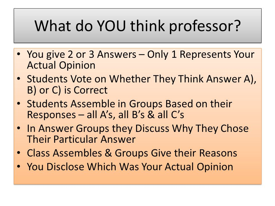 What do YOU think professor.