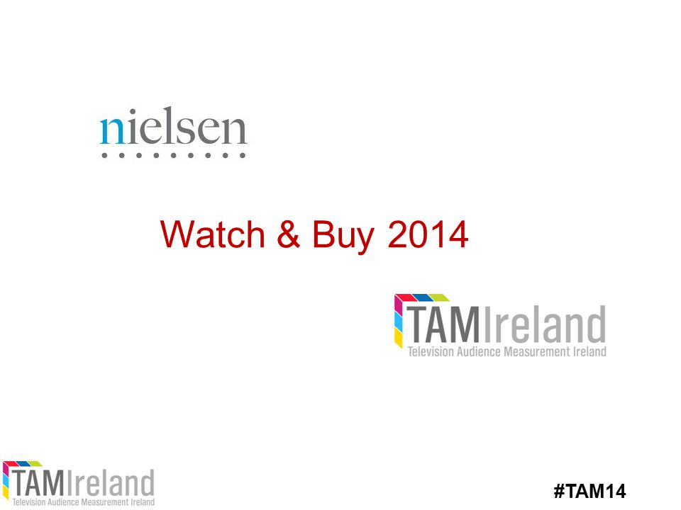 Watch & Buy 2014 #TAM14