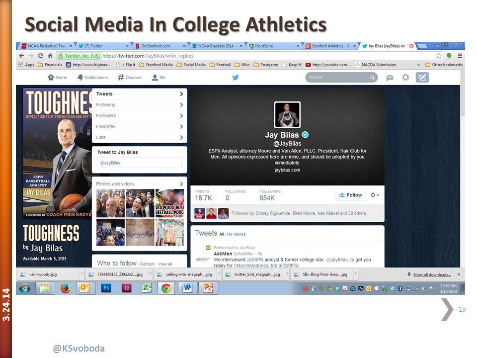 3.24.14 19 @KSvoboda Social Media In College Athletics