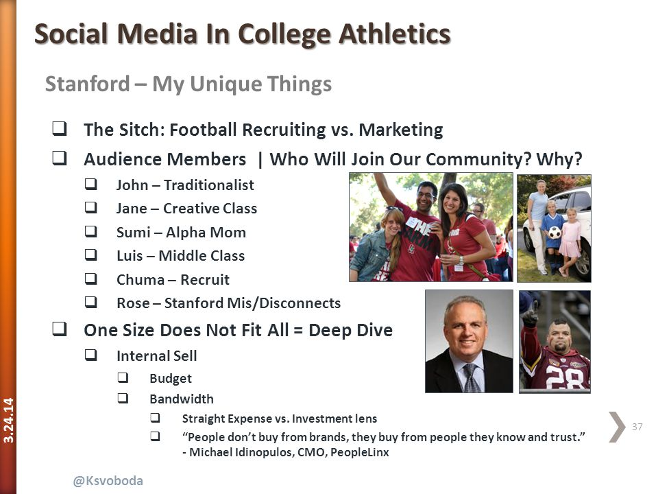 3.24.14 37 @Ksvoboda Stanford – My Unique Things Social Media In College Athletics  The Sitch: Football Recruiting vs.