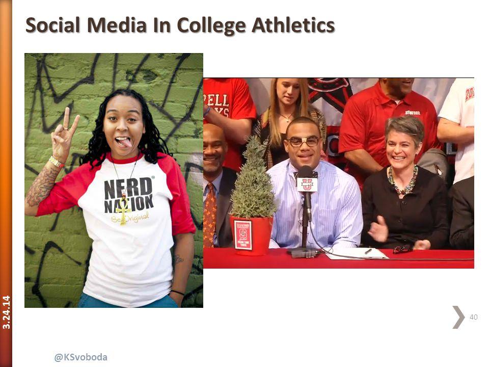 3.24.14 40 @KSvoboda Social Media In College Athletics