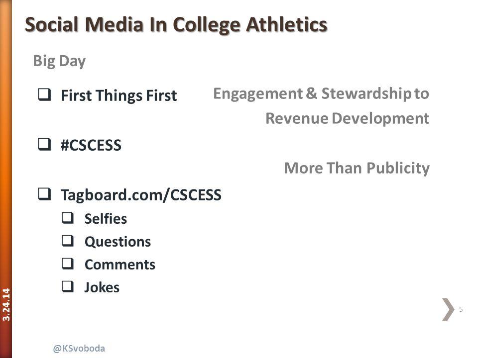 3.24.14 16 @KSvoboda Social Media In College Athletics