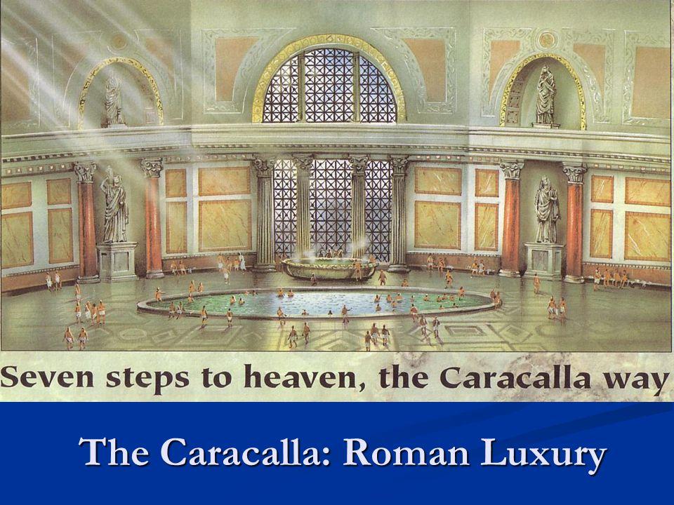 The Caracalla: Roman Luxury