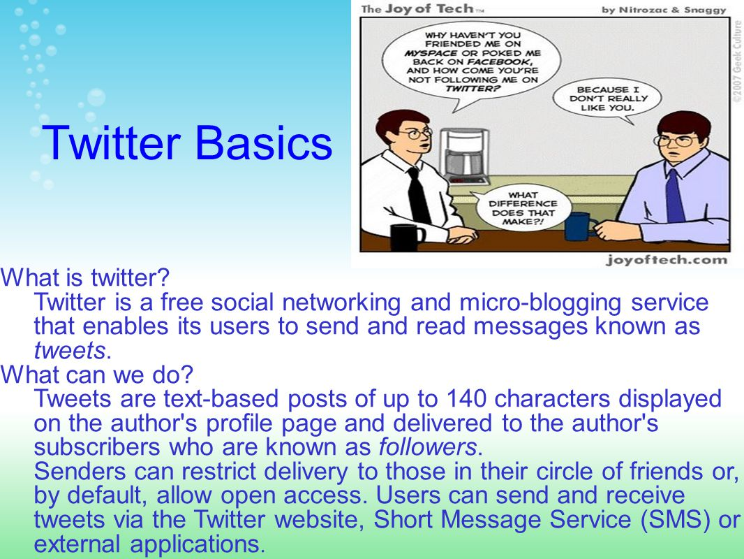 Twitter Basics What is twitter.