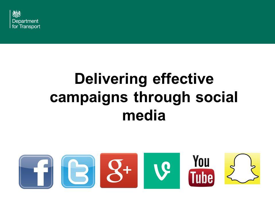 Delivering effective campaigns through social media
