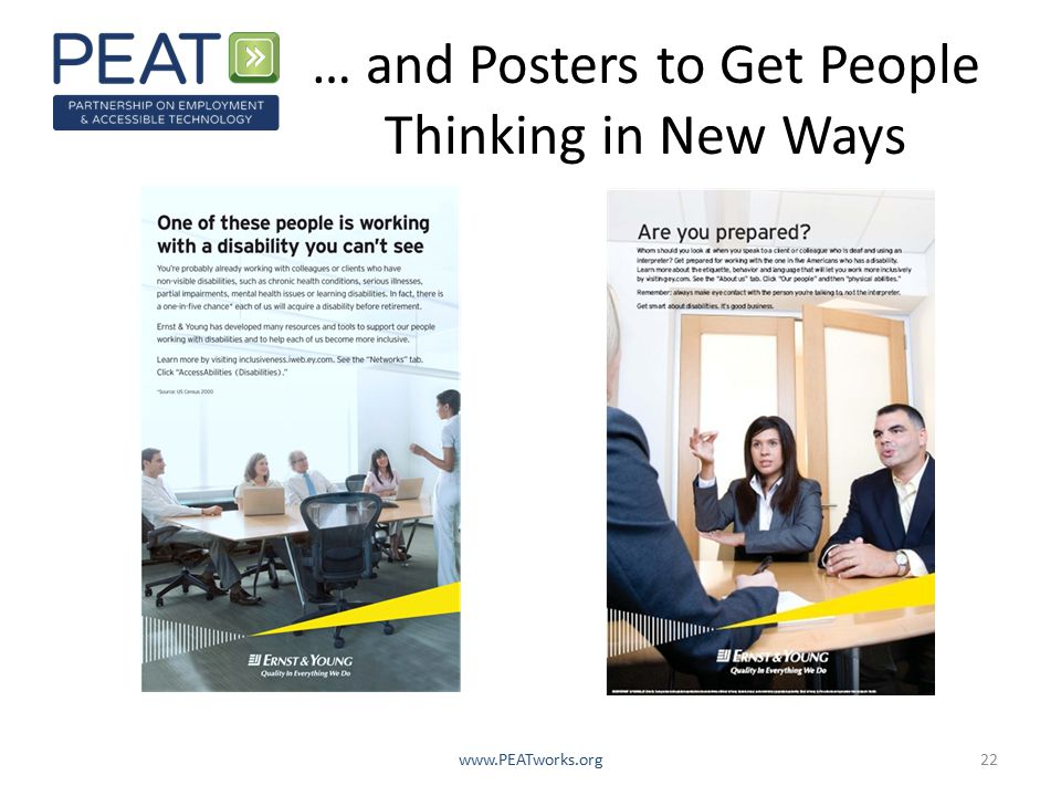 … and Posters to Get People Thinking in New Ways www.PEATworks.org22