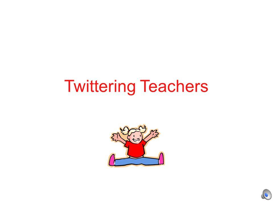 Twittering Teachers