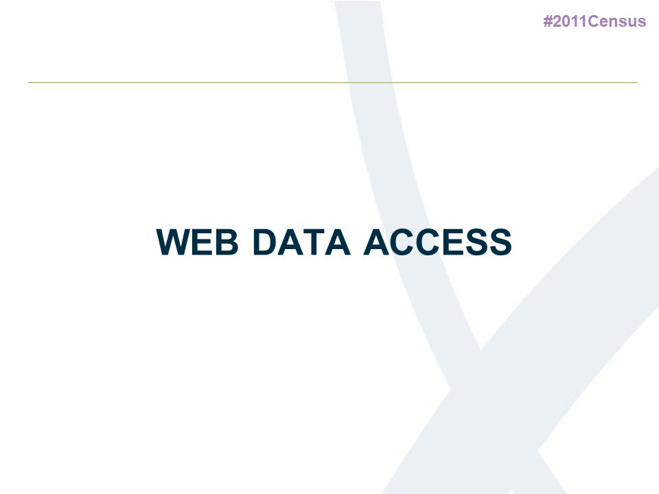 #2011Census WEB DATA ACCESS