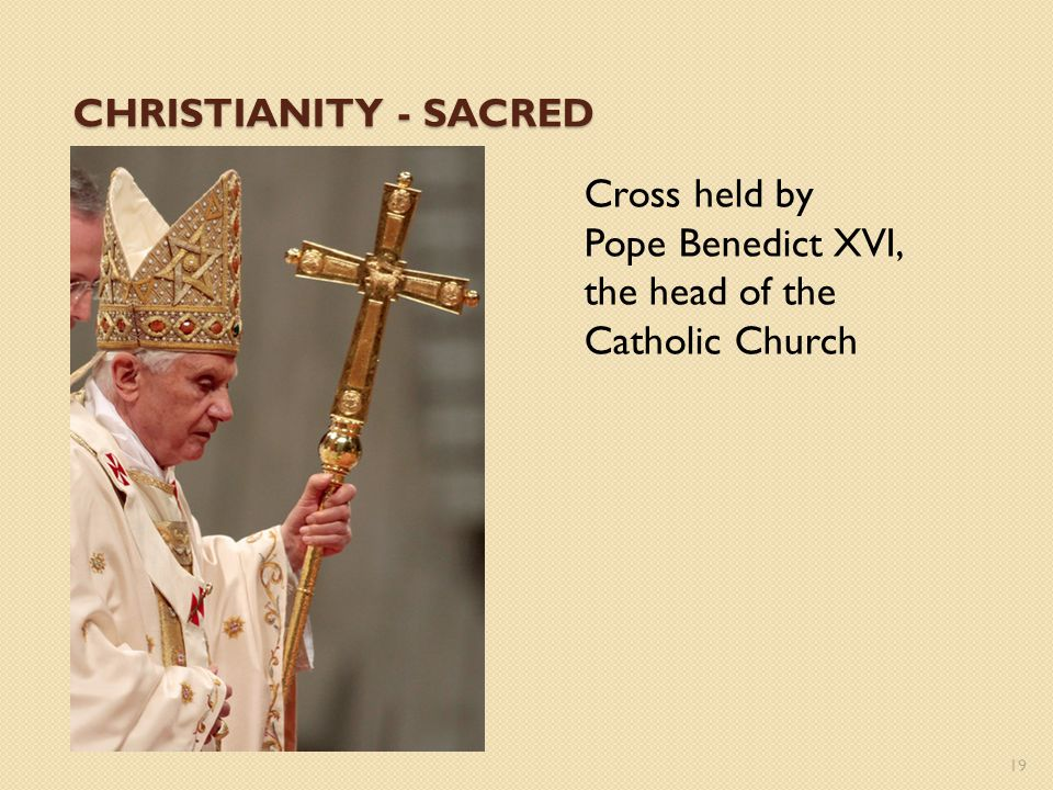 CHRISTIANITY - SACRED Cross held by Pope Benedict XVI, the head of the Catholic Church 19