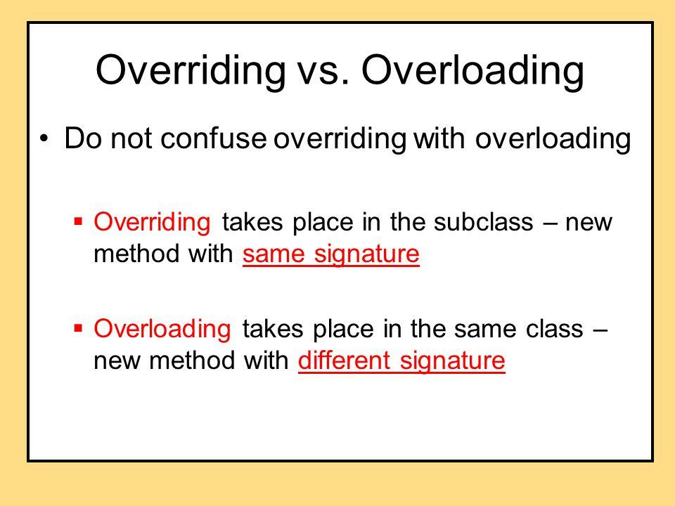 Overriding vs.