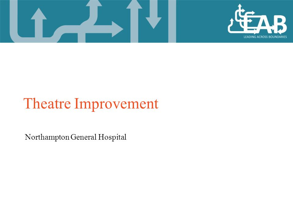 Northampton General Hospital Theatre Improvement