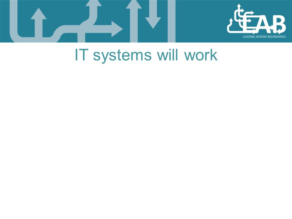 IT systems will work