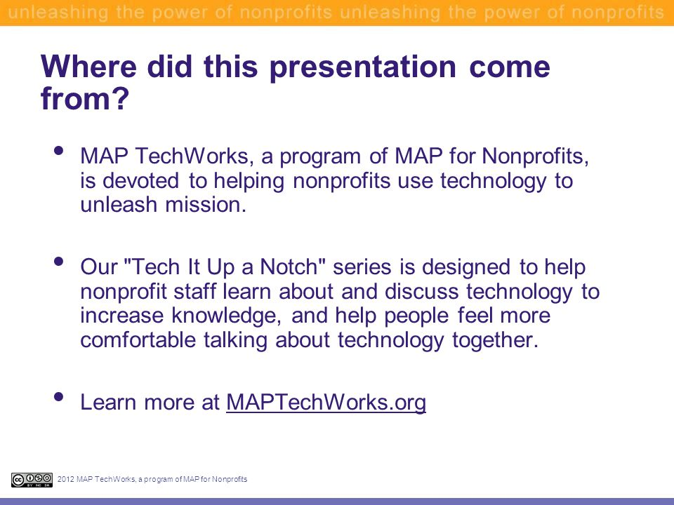 Agenda 2012 MAP TechWorks, a program of MAP for Nonprofits What is Twitter.