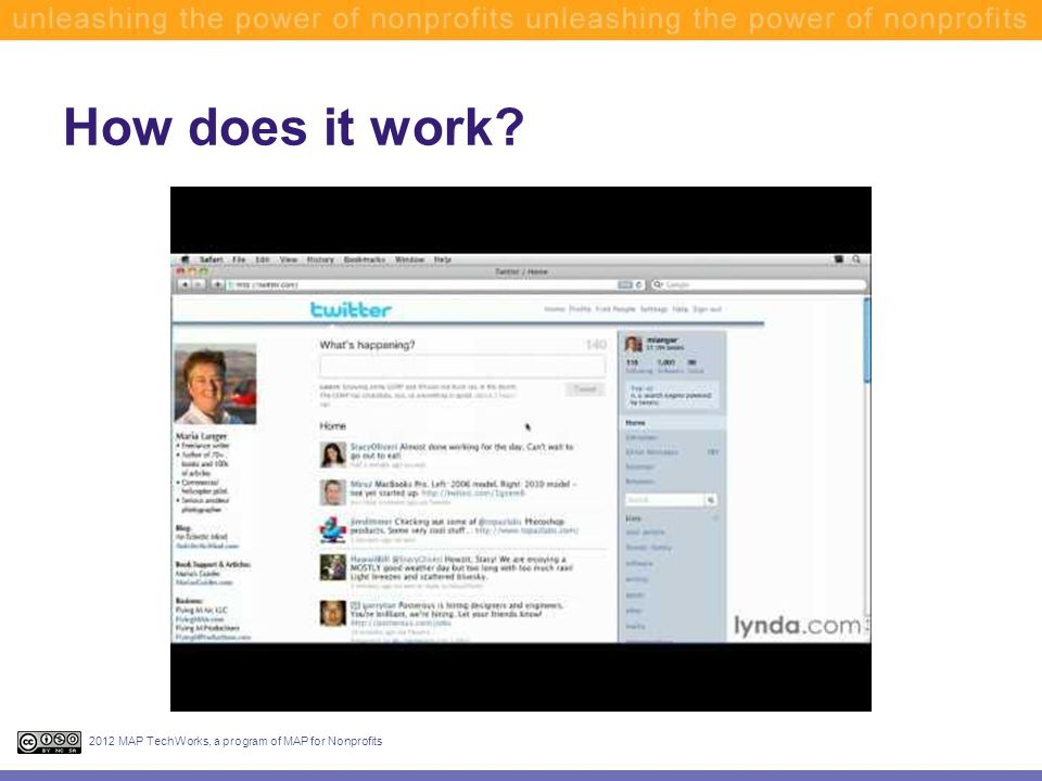 How does it work? 2012 MAP TechWorks, a program of MAP for Nonprofits