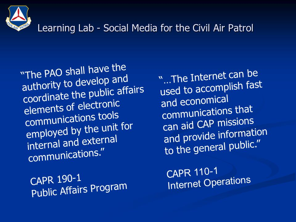"Learning Lab - Social Media for the Civil Air Patrol ""…The Internet can be used to accomplish fast and economical communications that can aid CAP miss"