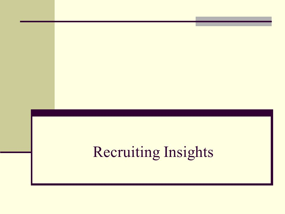 Recruiting Insights