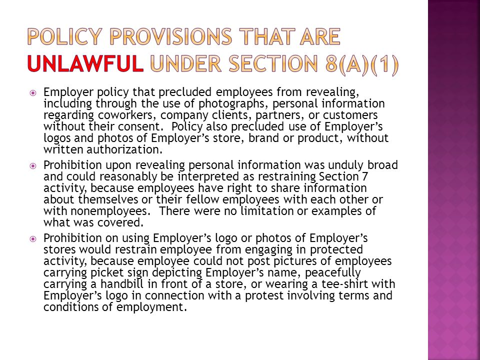  Employer policy that precluded employees from revealing, including through the use of photographs, personal information regarding coworkers, company clients, partners, or customers without their consent.