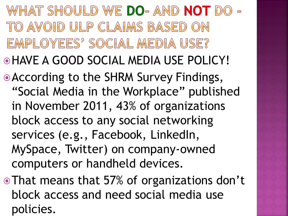  HAVE A GOOD SOCIAL MEDIA USE POLICY.