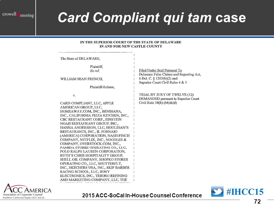 090701_72 72 #IHCC15 2015 ACC-SoCal In-House Counsel Conference Card Compliant qui tam case