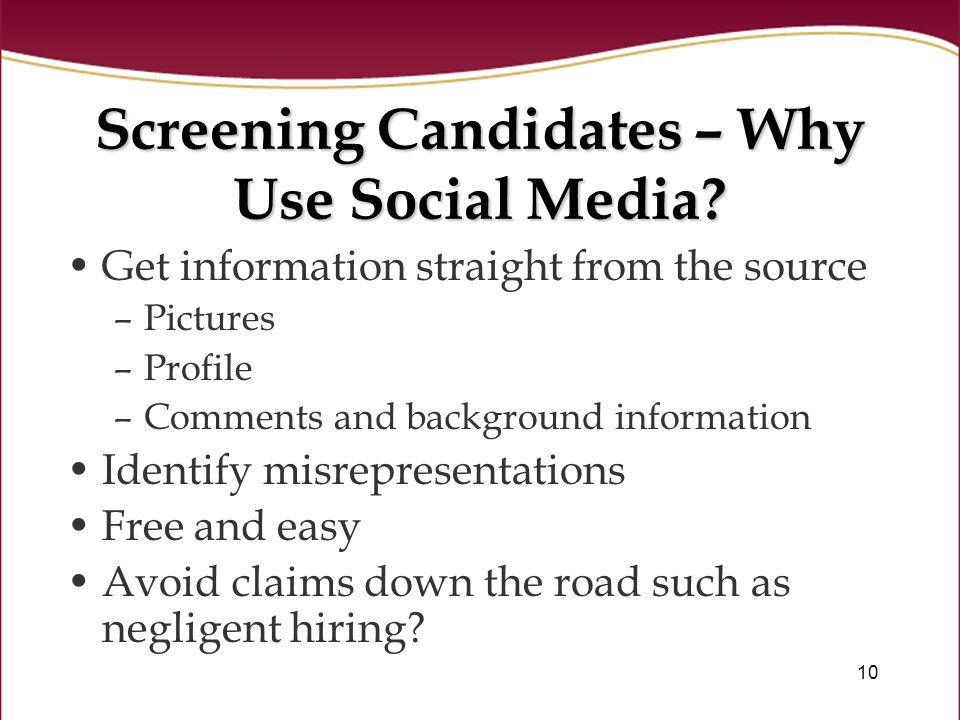 10 Screening Candidates – Why Use Social Media.