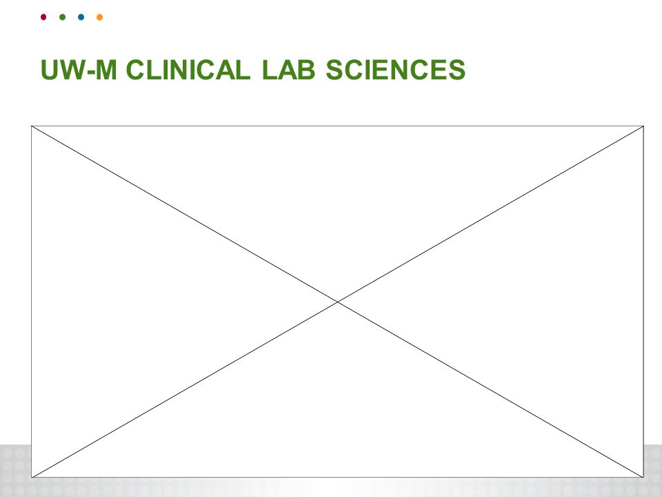 UW-M CLINICAL LAB SCIENCES