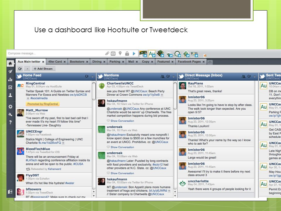 Use a dashboard like Hootsuite or Tweetdeck