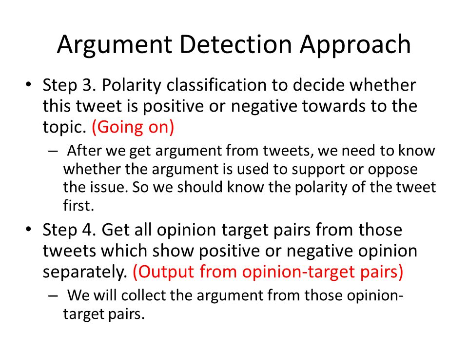 Argument Detection Approach Step 3.