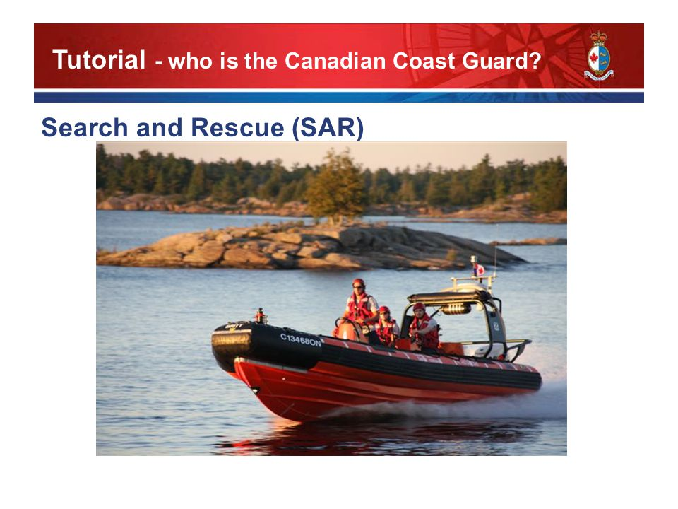 Search and Rescue (SAR) Tutorial - who is the Canadian Coast Guard