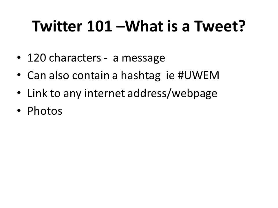 Twitter 101 –What is a Tweet.