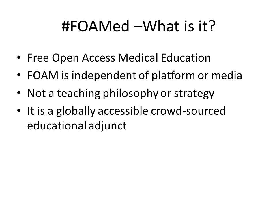 #FOAMed –What is it.